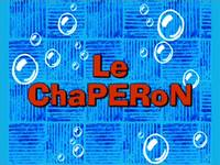The chaperone  -  Le chaperon