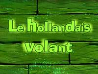 Shanghaied  -  Le Hollandais Volant