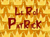 Rule of dumb  -  Le roi Patrick