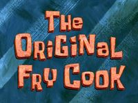 The original fry cook  -  Ce bon vieux Jim