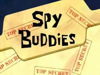 Spy buddies  -  Supers espions