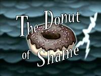 The donut of shame  -  Le beignet de la honte