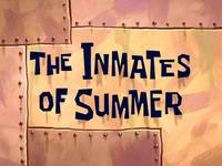 The inmates of summer  -  L'île de l'enfer